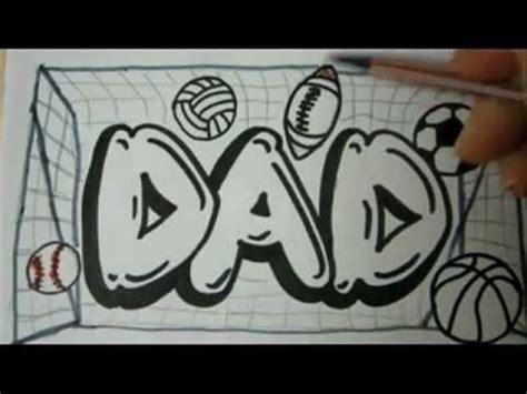 draw dad graffiti letters   draw graffiti letters