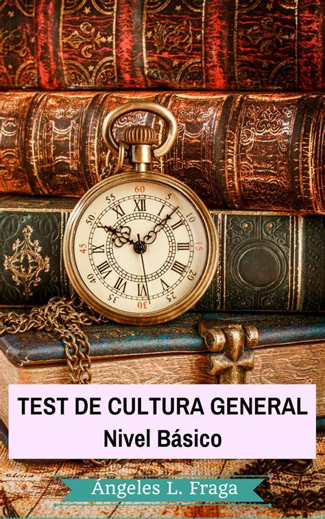 test cultura generale pdf test de oposiciones libros test de cultura general