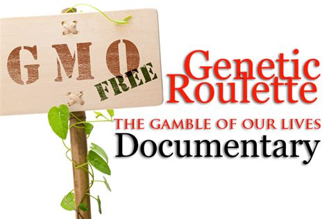 genetic the gamble of our livesgenetic the gamble of our lives gmo foods genetic the gamble of our lives