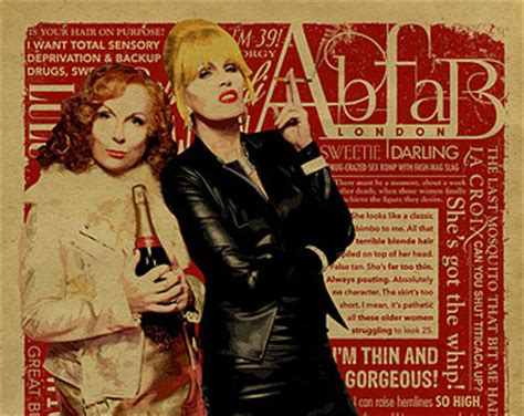 Absolutely Fabulous Fabsugar Want Need 54 by Ab Fab Birthday Quotes Quotesgram