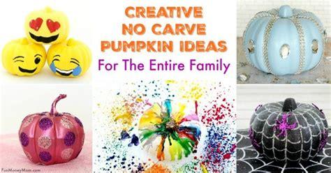 10 Easy No Carve Pumpkin No Carve Pumpkin Ideas The Entire Family Will