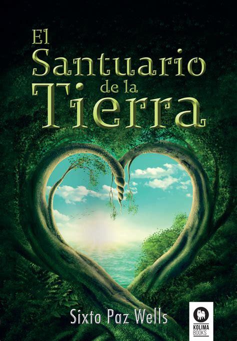 libro tierra de cos libro el santuario de la tierra sixto paz