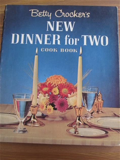 cookies for dinner cookies for dinner books betty crocker s new dinner for two cookbook by betty