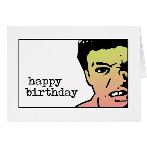 Happy Birthday And Merry Card Happy Birthday Mean Greeting Card Zazzle