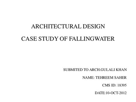 Home Study Design Tips by Casestudy Of Falling Water