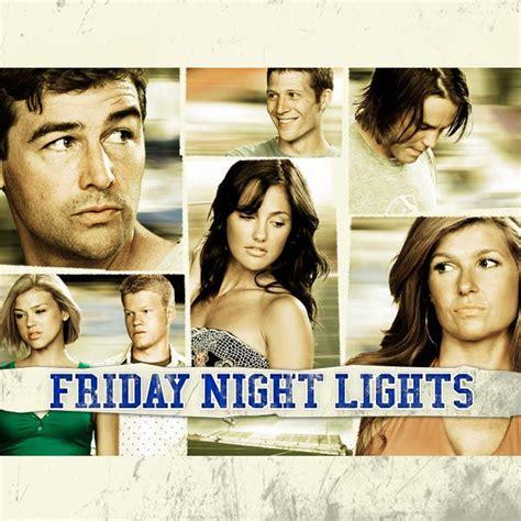 friday night lights season 1 episode 2 friday night lights season 3 on itunes