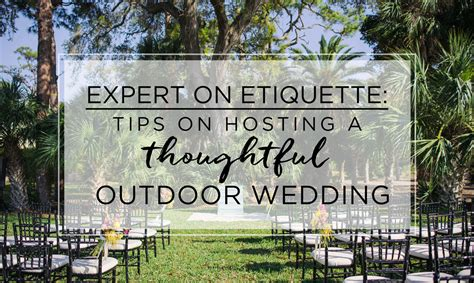 outdoor wedding etiquette tips for hosting a thoughtful