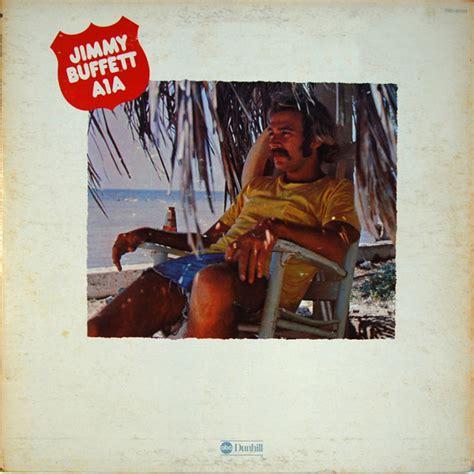 Jimmy Buffett A1a Vinyl Lp Album At Discogs Rock Buffet Ta
