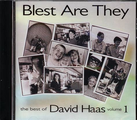 blest are they david haas artist blest are they title cd