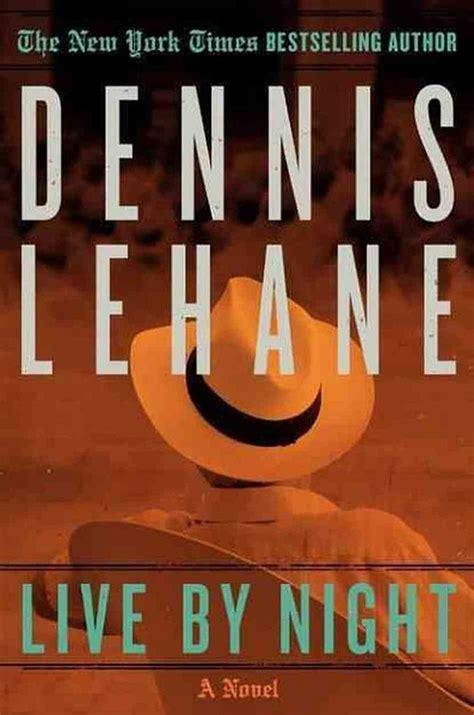 libro live by night 100 libros para leer antes de que se hagan pel 237 culas cut paste blog de moda