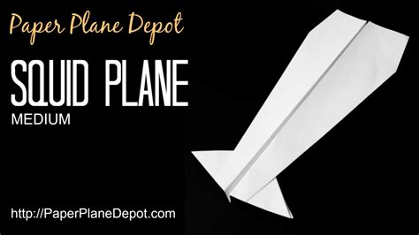 How To Make A Paper Plane That Shoots - squid plane paper plane depot