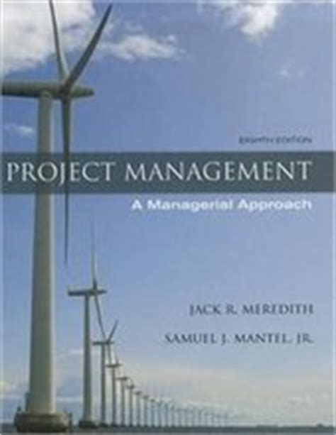 Financial Accounting Theory 8th Edition project management a managerial approach meredith 8th