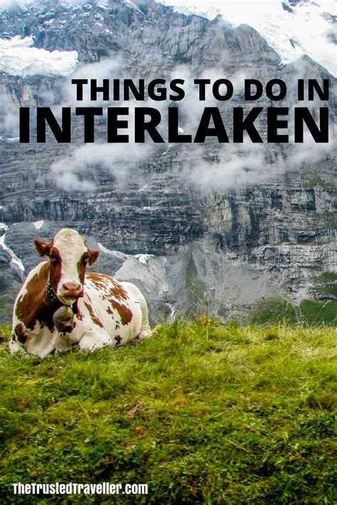 things to do in things to do in interlaken switzerland the trusted
