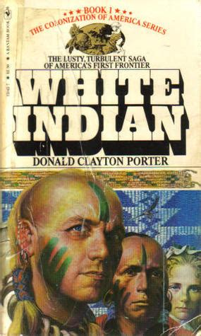 the of donald books white indian the white indian series 1 by donald