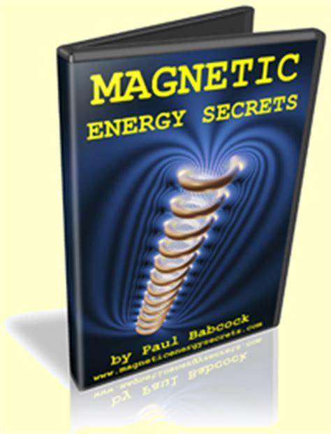 magnetic energy secrets part 1 by paul babcock 2017