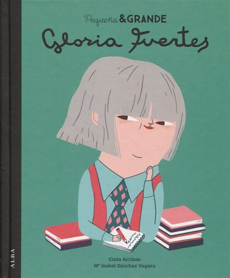 antologia gloria fuertesgrandes 24 libros sobre que han hecho historia montessori en casa
