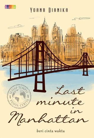 Stpc Last Minute In Manhattan By Yoana Dianika novel semua tempat punya last minute in