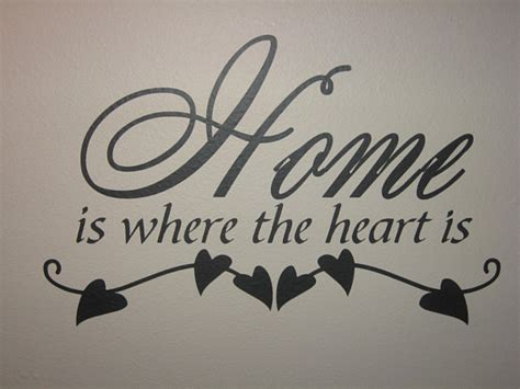 home is where the heart is home is where the heart is wall vinyl quote