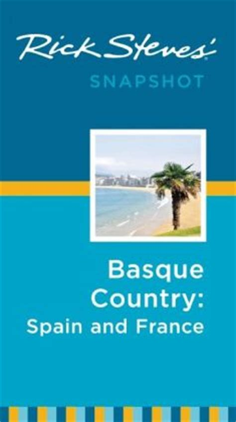 rick steves snapshot basque country spain by