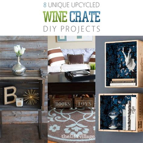 diy upcycled crafts 8 unique upcycled wine crate diy projects the cottage market