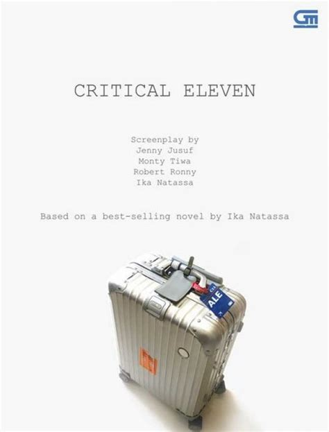 Critical Eleven Jusuf Monty Tiwa Robert Ronny Ika Natassa bukukita critical eleven screenplay the