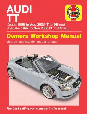 how to download repair manuals 2011 audi tt electronic throttle control audi tt 99 to 06 t to 56 haynes repair manual haynes publishing