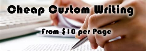 Cheap Custom Essays by Cheap Custom Papers Writing Service Expert Essay Writers