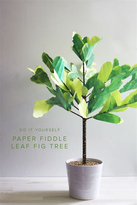 Paper Craft Tree - diy paper fiddle leaf fig tree
