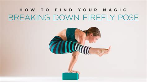 firefly tutorial yoga how to find your magic breaking down firefly pose