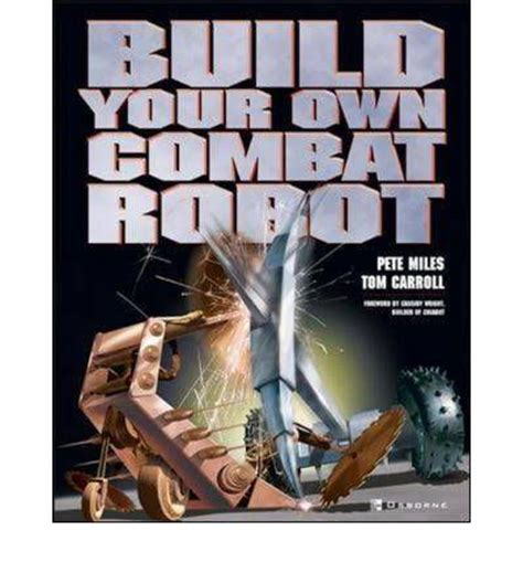 robot wars build your own robot manual haynes manuals books build your own combat robot sagin workshop car manuals