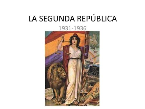 la segunda repblica 1931 1936 la segunda rep 250 blica ff