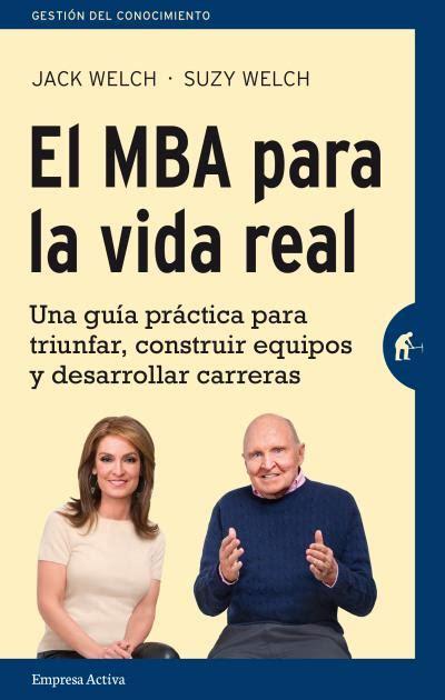 Mba Marketing Romania by El Mba Para La Vida Real Biblioteca Fmk Foromarketing
