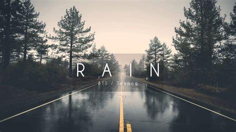 download mp3 bts rain rain bts mp3 6 12 mb music paradise pro downloader
