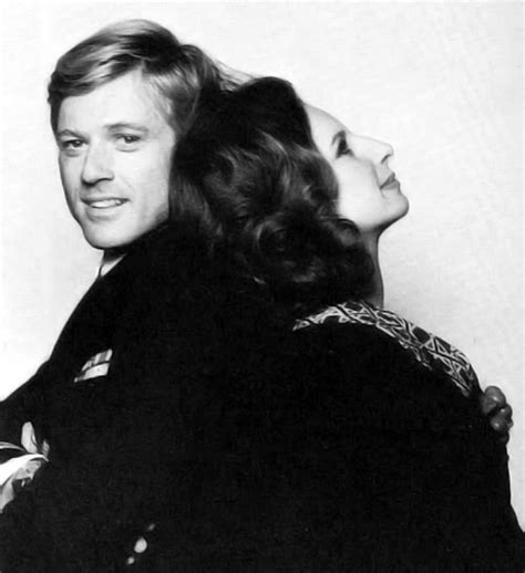 barbra streisand quotes the way we were robert redford and barbra streisand in a publicity