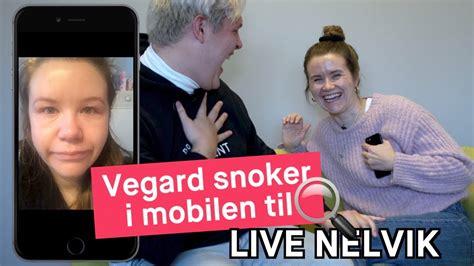 vegard harm snoker i mobilen til live nelvik