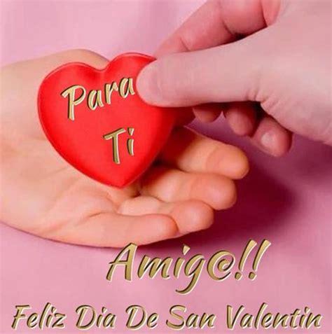 imagenes feliz dia amigos 11 best images about san valentin on pinterest amigos