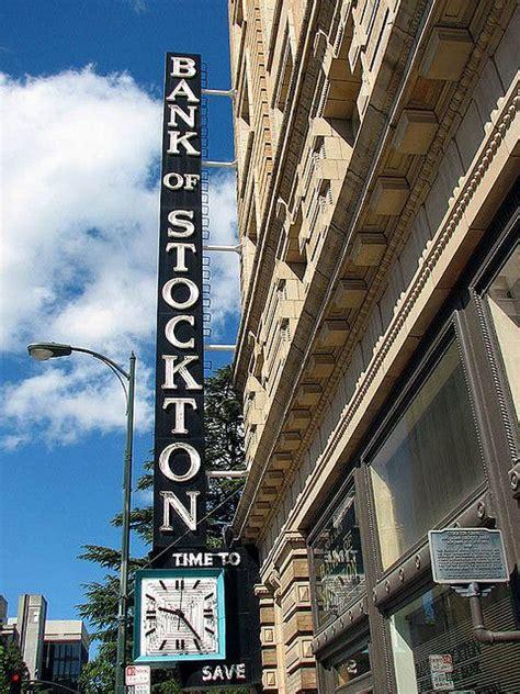 modesto banks 25 best ideas about stockton california on