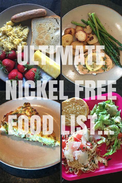 Nickel Free Detox by Ultimate Nickel Free Food List Nickel Free Foods