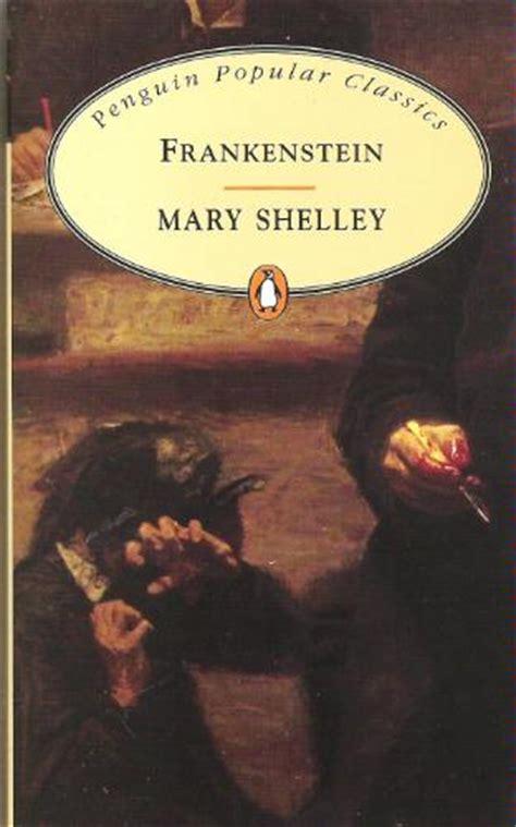 frankenstein penguin clothbound classics 0141393394 mary shelley frankenstein kiyaliest