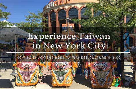 Brit Brit Enjoying The City by How To Enjoy The Best Of Taiwanese Culture In New York City