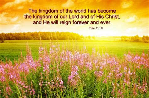 Superior Bible Verses About Going To Church #5: The-kingdom-of-the-world-has-become-the-kingdom-of-our-Lord-and-of-His-Christ.jpg