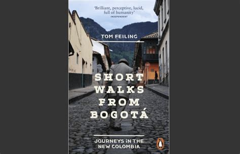 short walks from bogot books 2016 colombia s bottom up peace process comes from weariness of violence global atlanta