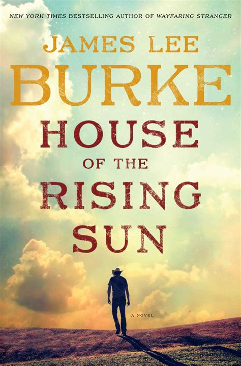 house of the rising sun house of the rising sun by james lee burke review