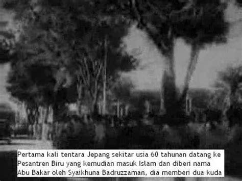 film dokumenter gratis film dokumenter sejarah syaikhuna badruzzaman jaman jepang