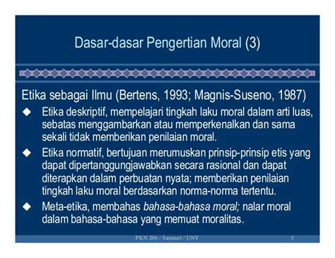 Etika Kbertens dasar dasar pendidikan moral