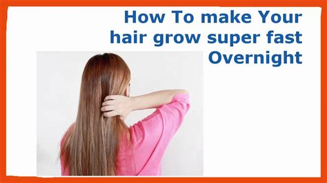 how to make your hair grow faster how to make your hair grow faster guyshow to make your