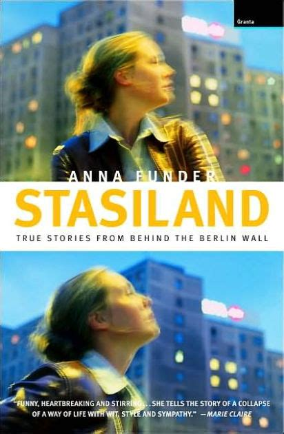 libro stasiland stories from behind stasiland true stories from behind the berlin wall by anna funder 9781862075801 paperback
