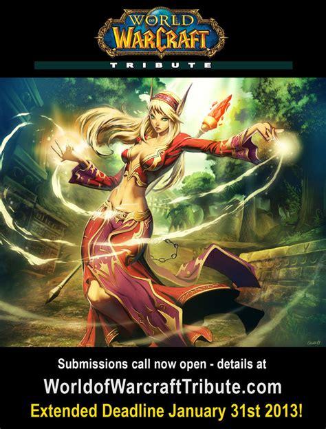 Original Deadline Your world of warcraft tribute deadline extension by