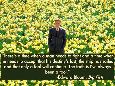 quotes film big fish quotes about big fish 101 quotes