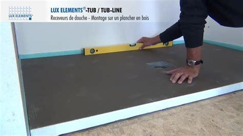 elements montage tub tub line receveur de 224 fleur de sol sur plancher bois